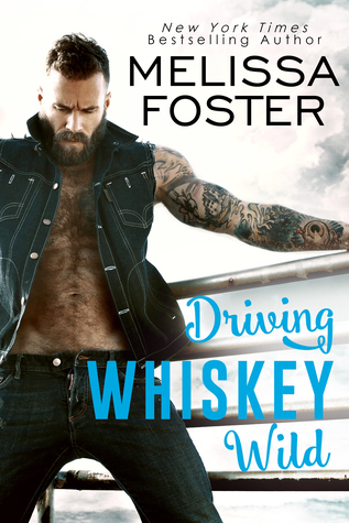 Blog Tour: Driving Whisky Wild by Melissa Foster (Excerpt & Giveaway)