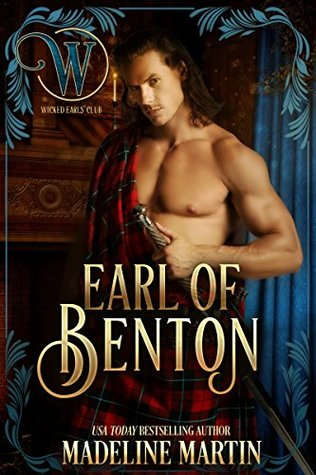 Earl of Benton (Wicked Earls' Club #9) by Madeline Martin