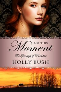 Blog Tour: For This Moment by Holly Bush (Excerpt, Review & Giveaway)