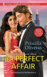 Blog Tour: Her Perfect Affair by Priscilla Oliveras (Excerpt & Giveaway)