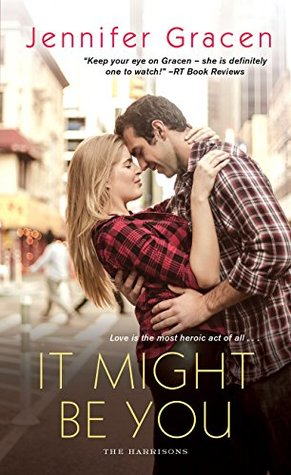 Blog Tour: It Might Be You by Jennifer Gracen