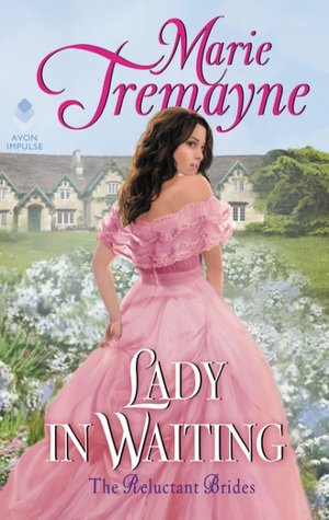 Blog Tour: Lady in Waiting by Marie Tremayne (Excerpt & Giveaway)