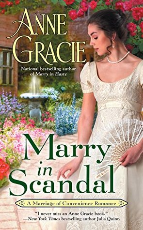 Author Visit: Marry in Scandal by Anne Gracie (Excerpt & Giveaway)