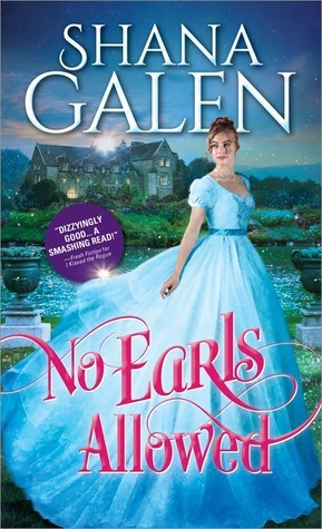 ARC Review: No Earls Allowed by Shana Galen