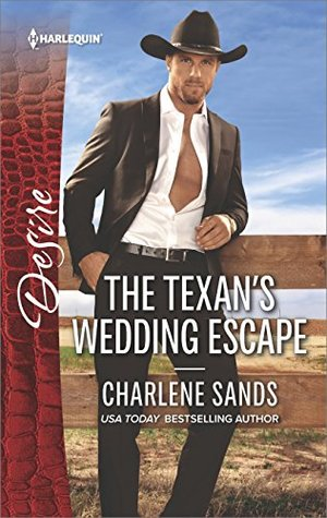 Blog Tour: The Texan's Wedding Escape by Charlene Sands (Excerpt & Giveaway)