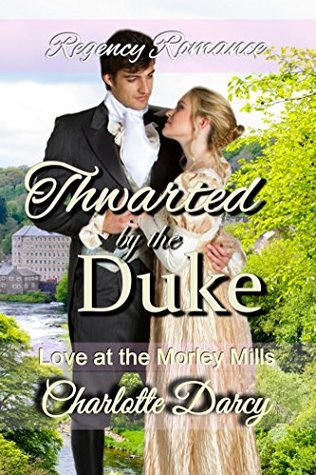 Author Visit: Thwarted by the Duke by Charlotte Darcy