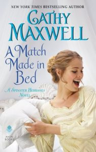 Blog Tour: A Match Made in Bed by Cathy Maxwell (Excerpt, Review & Giveaway)