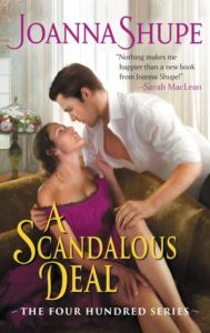 Blog Tour: A Scandalous Deal by Joanna Shupe (Excerpt, Review & Giveaway)