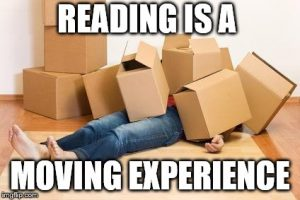 Saturday Discussion: Reading is a Moving Experience