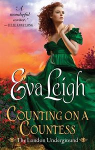 Blog Tour: Counting on a Countess by Eva Leigh (Excerpt, Review & Giveaway)