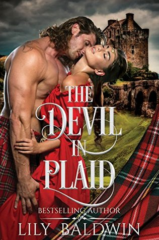 Author Visit: The Devil in Plaid by Lily Baldwin (Excerpt & Giveaway)