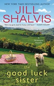 Release Blast: The Good Luck Sister by Jill Shalvis (Giveaway)