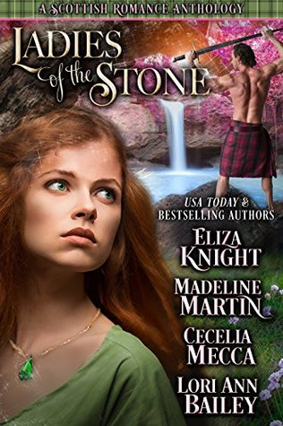 Blog Tour: Ladies of the Stone a Scottish Romance Anthology (Excerpts & Giveaway)