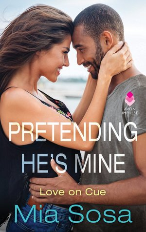 Blog Tour: Pretending He's Mine by Mia Sosa (Excerpt & Giveaway)