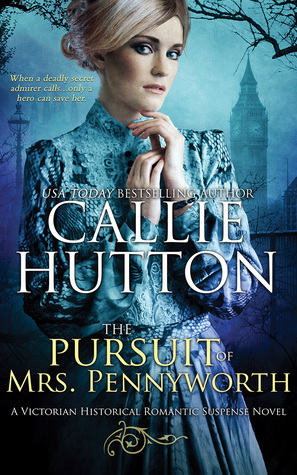 Blog Tour: The Pursuit of Mrs Pennyworth by Callie Hutton (Excerpt & Giveaway)