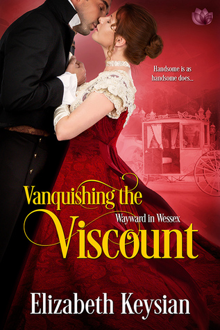 Blog Tour: Vanquishing the Viscount by Elizabeth Keysian (Excerpt & Giveaway)