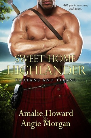 Blog Tour: Sweet Home Highlander by Amalie Howard & Angie Morgan (Giveaway)