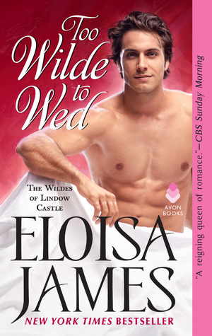 Blog Tour: Too Wilde to Wed by Eloisa James (Excerpt & Giveaway)