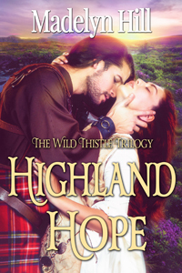 Blog Tour: Highland Hope by Madelyn Hill (Excerpt & Giveaway)
