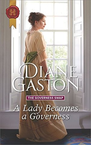 ARC Review: A Lady Becomes a Governess by Diane Gaston