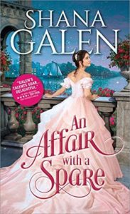Spotlight: An Affair with a Spare by Shana Galen (Excerpt, Review & Giveaway)