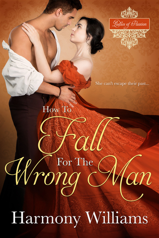 Blog Tour: How to Fall for the Wrong Man by Harmony Williams (Excerpt & Giveaway)