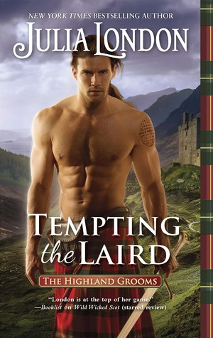 ARC Review: Tempting the Laird by Julia London