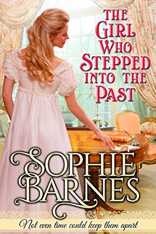 Blog Tour: The Girl Who Stepped Into The Past by Sophie Barnes (Excerpt & Giveaway)