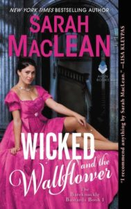 Blog Tour: Wicked and the Wallflower by Sarah MacLean (Excerpt & Giveaway)