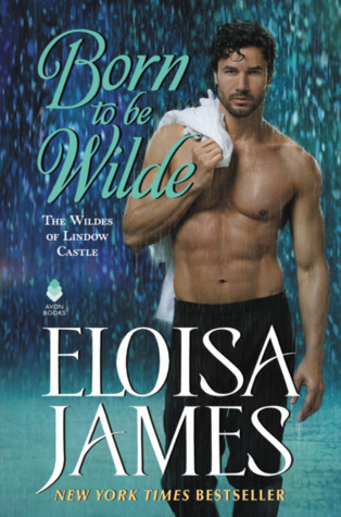 Blog Tour: Born to be Wilde by Eloisa James (Excerpt & Giveaway)
