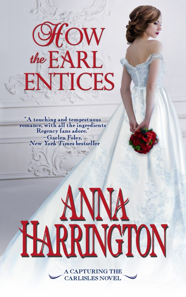 First Look: How the Earl Entices by Anna Harrington (Excerpt & Giveaway)