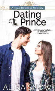 Book Blast: Dating the Prince by Alina Snow (Excerpt & Giveaway)