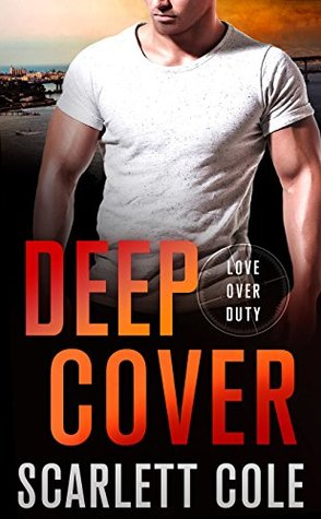 ARC Review: Deep Cover by Scarlett Cole