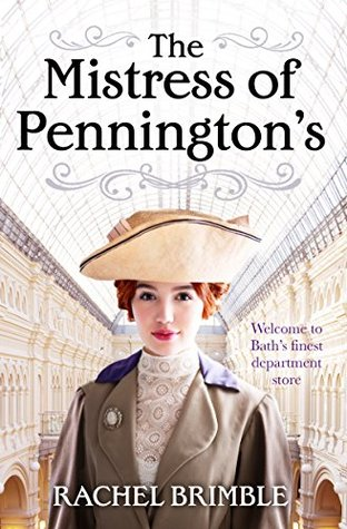 The Mistress of Pennington's: Can a woman succeed in a man's world? by Rachel Brimble