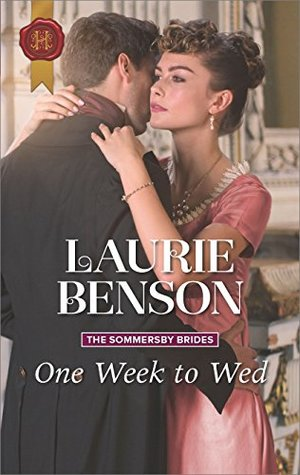 One Week to Wed (The Sommersby Brides #1) by Laurie Benson
