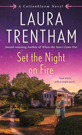 Author Visit: Set The Night On Fire by Laura Trentham (Interview, Review & Giveaway)