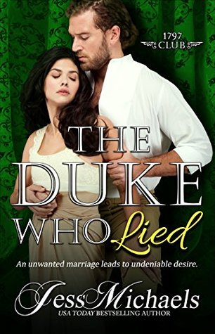 Author Visit: The Duke Who Lied by Jess Michaels (Excerpt, Review & Giveaway)