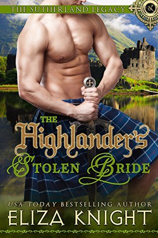 Blog Tour: The Highlander's Stolen Bride by Eliza Knight (Excerpt & Giveaway)