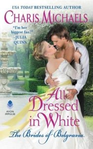 Blog Tour: All Dressed in White by Charis Michaels (Excerpt, Review, Author Q&A & Giveaway)