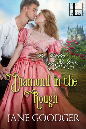 Diamond in the Rough (The Brides of St. Ives, #3) by Jane Goodger