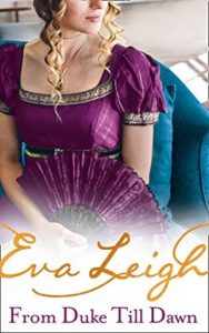 Blog Tour: From Duke til Dawn by Eva Leigh (Excerpt & Review)