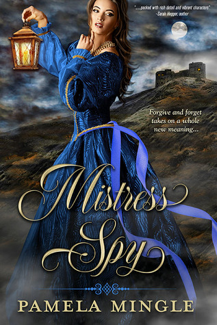 Blog Tour: Mistress Spy by Pamela Mingle (Excerpt & Giveaway)