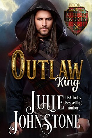 Blog Tour: Outlaw King by Julie Johnstone (Excerpt, Review & Giveaway)