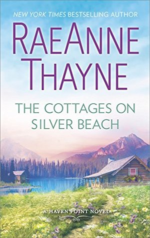 The Cottages on Silver Beach (Haven Point, #8) by RaeAnne Thayne