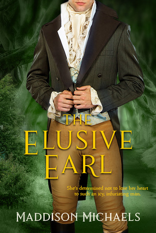 ARC Review: The Elusive Earl by Maddison Michaels