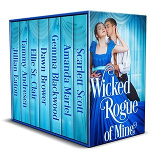 Author Event: Wicked Rogue of Mine by Scarlett Scott, Amanda Mariel, Gemma Blackwood, Dawn Brower, Ellie St. Clair, Tammy Andresen & Jillian Eaton (Guest Post, Excerpts & Giveaway)