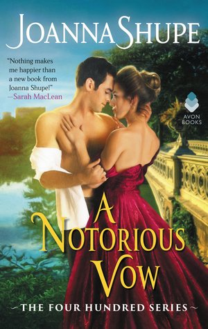 ARC Review: A Notorious Vow by Joanna Shupe