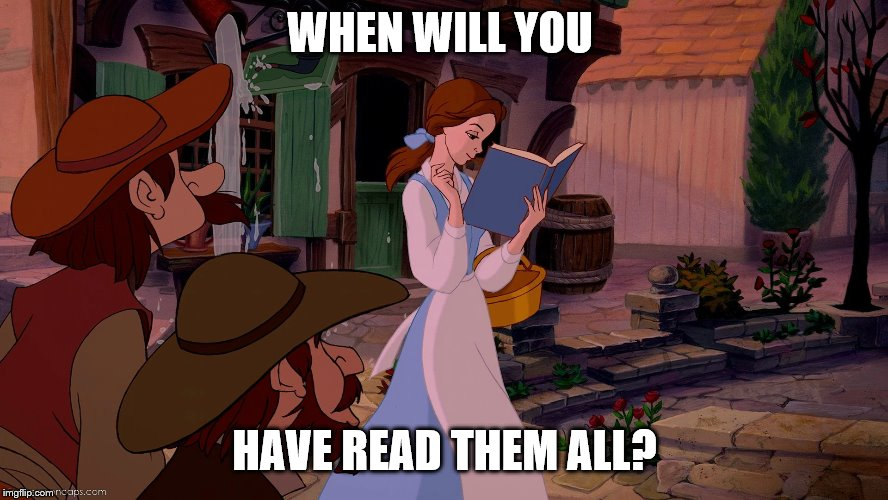 Saturday Discussion: When Will You Have Read Them All?