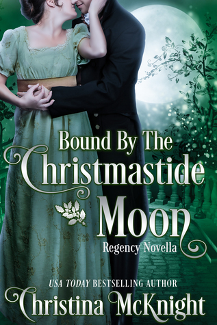 Blog Tour: Bound by the Christmastide Moon by Christina McKnight (Excerpt, Review & Giveaway)
