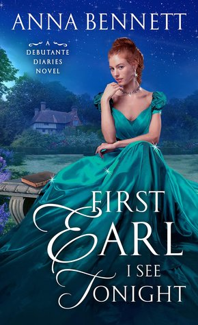 ARC Review: First Earl I See Tonight by Anna Bennett